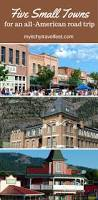 457 best charming small towns of america images on pinterest