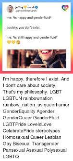 Lgbt Memes - sjeffrey marsh lgbt lgbt united me is happy and genderfluid
