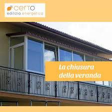 verande balconi la chiusura della veranda certo edilizia energetica