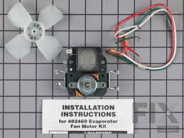 refrigerator evaporator fan replacement kenmore refrigerator evaporator fan motor kit 482469 fix com