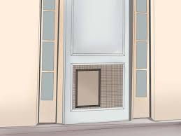 Patio Panel Pet Door by 3 Ways To Install A Pet Door Or Dog Door Wikihow