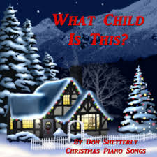 what child is this christmas piano songs
