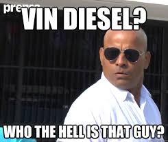 Badass Guy Meme - vin diesel who the hell is that guy badass quickmeme