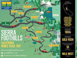 Road Trip Map Explore The Sierra Foothills On A California Wines Road Trip The
