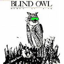 Blind Owl Band Blind Owl Discography And Reviews