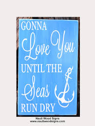 nautical wedding sayings the world s best photos by nautiwoodsigns flickr hive mind
