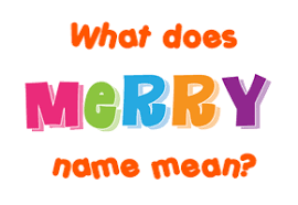 merry name meaning of merry