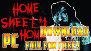 how to download home sweet home for free pc full version install