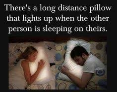 Long Distance Pillow Meme - long distance relationship light pillows this is cute but i feel