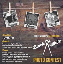 deadline for boise weekly u0027s black u0026 white photo contest see