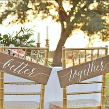 wedding chair signs better together chair signs better together sign mr and mrs