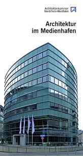 architektur im architektur im medienhafen architektenkammer nrw