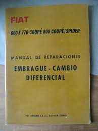 manual antiguo reparar fiat 600 e 770 coupe 800 coupe spider