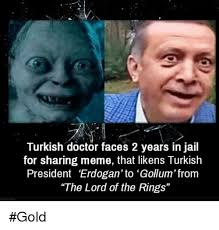 Sharing Meme - turkish doctor faces 2 years in jail for sharing meme that likens