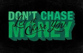 don t chase money chris piascik