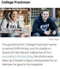 College Freshman Meme - 25 best memes about college freshman meme college freshman memes