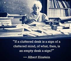 Albert Einsteins Desk Does Creative Equal Messy Expressive Clay Art