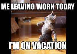 On Vacation Meme - meme maker me leaving work today im on vacation