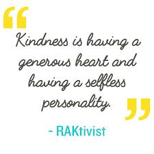 quote generosity kindness random acts of kindness kindness quote kindness is having a