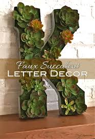 spring home decor succulent initial craft succulent letter craft frug elegant decor for home or entertaining