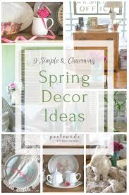 Spring Home Decorations 9 Easy Ways To Make Your Home Feel Like Spring Postcards From