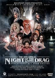 voss events u0026 productions 5th annual night of the living drag