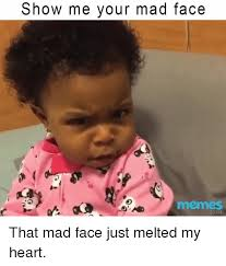 Mad Memes - 25 best memes about mad face mad face memes