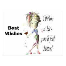 wine a bit you ll feel better wine and feel better cards invitations greeting photo cards