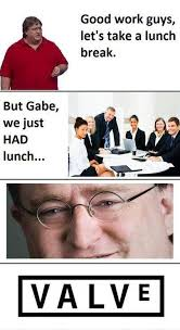 Gabe Newell Memes - lunch break gabe newell know your meme