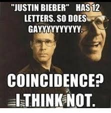 Meme Letters - justin bieber has12 letters so does gayyyyyyyyyy coincidence al