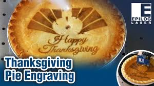 pies for thanksgiving laser engraved pie for the holidays happy thanksgiving youtube
