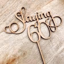 60 cake topper slaying 60 cake topper sixtieth birthday cake topper 60th birthday
