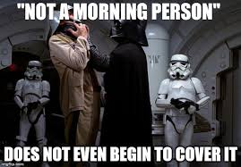 Not A Morning Person Meme - i find my lack of caffeine disturbing imgflip
