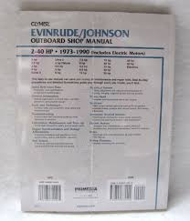 clymer repair manual evinrude johnson 2 40hp outboards b732