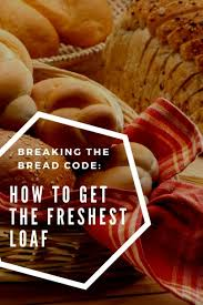 Flowers Bread Store - the bread code how to get the freshest loaf