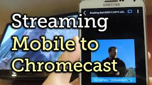 Stream Breaking Bad Stream Any Video On Your Android Or Ios Device To Chromecast On