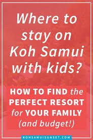 where to stay on koh samui with kids discover koh samui u0027s best