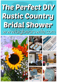 country bridal shower ideas how to throw a rustic country bridal shower big s