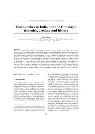earthquakes in india and the himalaya tectonics geodesy and