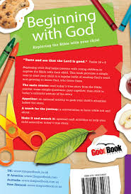 beginning with god exploring the bible with your child amazon co