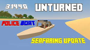 Flags And More Unturned Update 3 14 4 0 Police Boat Nail Gun Pizza Claim Flag
