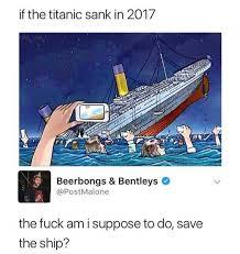 Titanic Funny Memes - if the titanic sank in 2017 funny memes daily lol pics