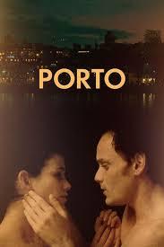 porto movie review u0026 film summary 2017 roger ebert