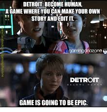 Detroit Meme - support detroit become human tumblr