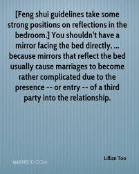 lillian too marriage quotes quotehd feng shui guidelines take some strong positions on reflections in the bedroom you