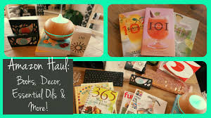 Amazon Home Decor by Huge Amazon Collective Haul Books Essential Oils Difusser Home