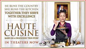 haute cuisine trailer haute cuisine the arts justmemike s