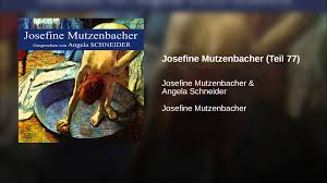 josefine mutzenbacher josefine mutzenbacher teil 77 youtube