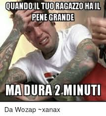 Meme Pene - quandoil tuoragazzo hail pene grande madura 2minuti da wozap xanax