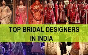 Wedding Designers 6 Top Indian Bridal Designers For Wedding Attire